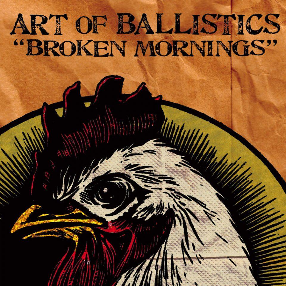Art of Ballistics - Broken Mornings
