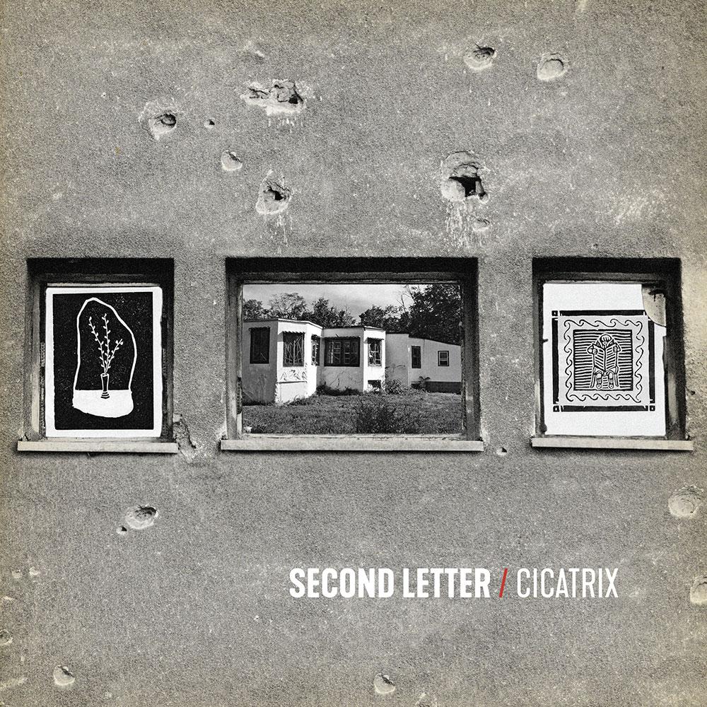 Second Letter - Cicatrix