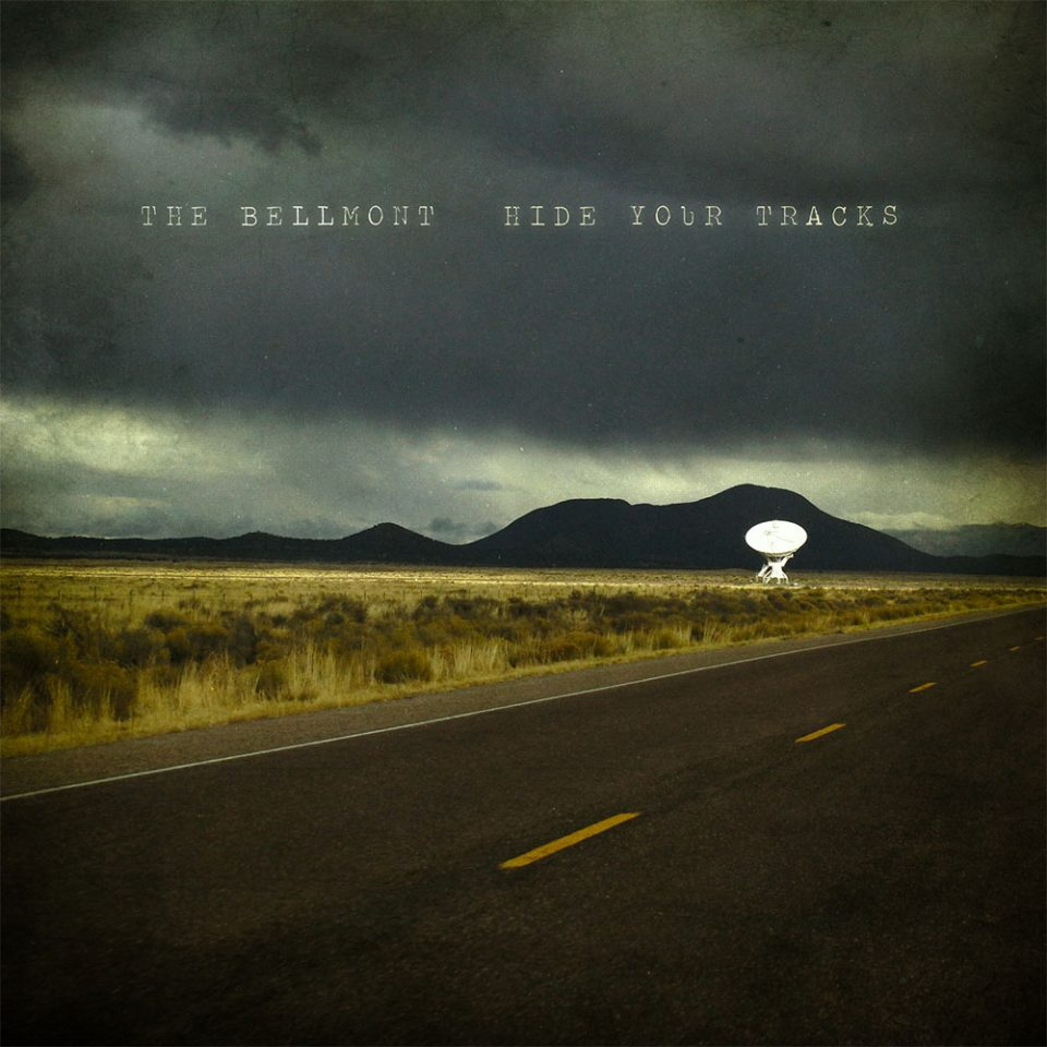 The Bellmont - Hide Your Tracks